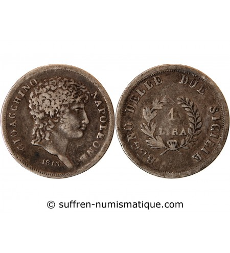 ITALIE, JOACHIM MURAT - 1 LIRA ARGENT 1813