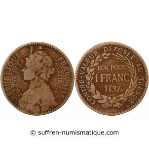 MARTINIQUE - 1 FRANC 1897