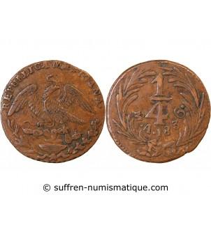MEXIQUE - 1/4 REAL 1836 MEXICO