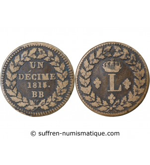 LOUIS XVIII - DECIME Siège...