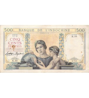 INDOCHINE - 500 PIASTRES...